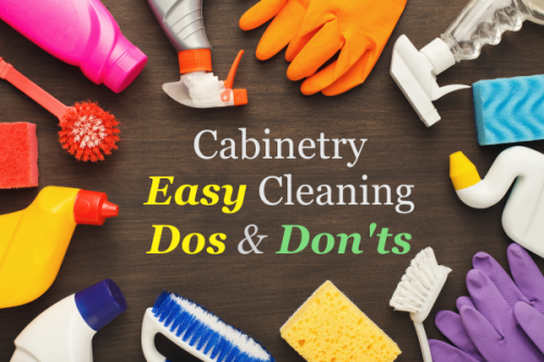 Cabinetry Easy Cleaning Dos & Don'ts